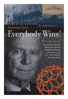 Everybody Wins! A Life in Free Enterprise (2nd edition, paperback)