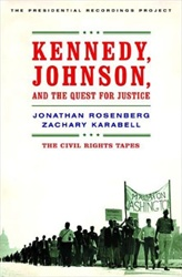 Kennedy, Johnson, and the Quest for Justice: The C