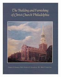 Building & Furnishing of Christ Church Philadelphia