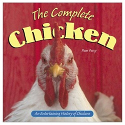 Complete Chicken: An Entertaining History of Chick