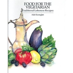 Food for the Vegetarian: Traditional Lebanese Recipes (rev. ed.)