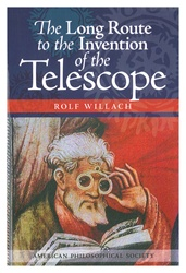 Long Route to the Invention of the Telescope