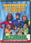 Superheros vs Alcohol DVD