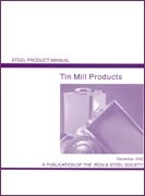 Tin Mill Products: Steel Products Manual