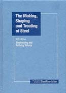 The Making, Shaping and Treating of Steel®, 11th Edition, Steelmaking and Refining Volume
