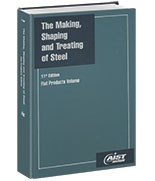 The Making, Shaping and Treating of Steel®, 11th Edition, Flat Products Volume