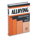 Alloying: Understanding the Basics