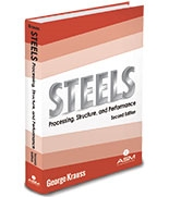 Steels: Processing, Structure, and Performance, 2nd Edition
