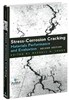 Stress-Corrosion Cracking: Materials Performance and Evaluation, 2nd Edition