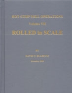 Rolled In Scale: Hot Strip Mill Operations, Volume VII