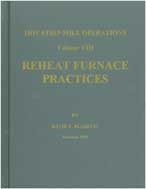 Reheat Furnace Practices: Hot Strip Mill Operations, Volume VIII