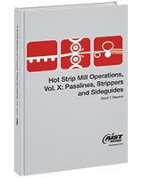Passlines, Strippers and Sideguides: Hot Strip Mill Operations, Volume X