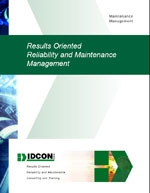 Results Oriented Reliability and Maintenance Management