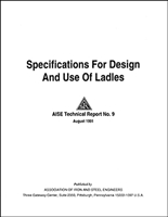 Specifications for Design and Use of Ladles (AIST TR-09)  PDF