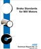Brake Standards for Mill Motors (AIST TR-11) - PDF