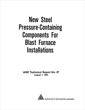 New Steel Pressure-Containing Components For Blast Furnaces