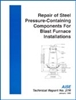 Repair of Steel Pressure-Containing Components for Blast Furnace Installations