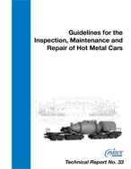 Guidelines for the Inspection, Maintenance and Repair of Hot Metal Cars