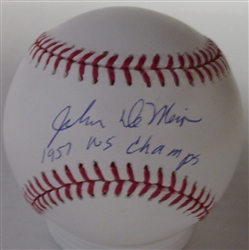 JOHN DeMERIT SIGNED MLB BASEBALL W/ 1957 WS CHAMPS