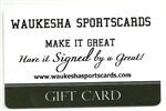 WAUKESHA SPORTSCARDS $25 GIFT CARD