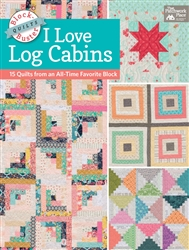 Block-Buster Quilts - I Love Log Cabins 15 Quilts - Softcover