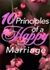 10 Principles Of A Happy Marriage
