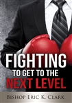 Fighting To Get To The Next Level (eBook)
