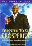 The Need To See Prosperity