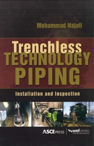 Trenchless Technology Piping Installation and Inspection