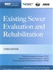 Existing Sewer Evaluation & Rehabilitation