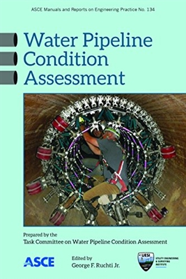 Water Pipeline Condition Assessment (MOP 134) ASCE