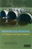 Trenchless Renewal of Culverts and Storm Sewers