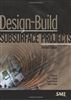 Design-Build Subsurface Projects, Second Edition