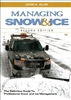 Managing Snow & Ice: The Definitive Guide to Professional Snow & Ice