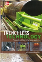 Trenchless Technology: Planning, Equipment, and Methods Mohammad Najafi, Ph.D., P.E