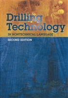 Drilling Technology in Nontechnical Language, 2nd Edition
