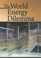 The World Energy Dilemma Louis W. Powers Pennwell Books