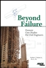 Beyond Failure: Forensic Case Studies for Civil Engineers ASCE Norbert Delatte