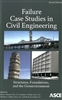 Failure Case Studies in Civil Engineering: Structures, Foundations, and the Geoenvironment, 2nd Edition ASCE Paul Bosela Pamalee Brady Norbert Delatte M Kevin Parfitt