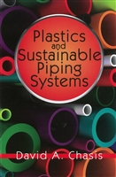 Plastics and Sustainable Piping Systems David Chasis