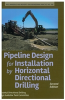 Pipeline Design for Installation by Horizontal Directional Drilling, 2nd Edition