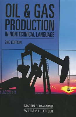 Oil & Gas Production in Non-Technical Language, 2nd Edition