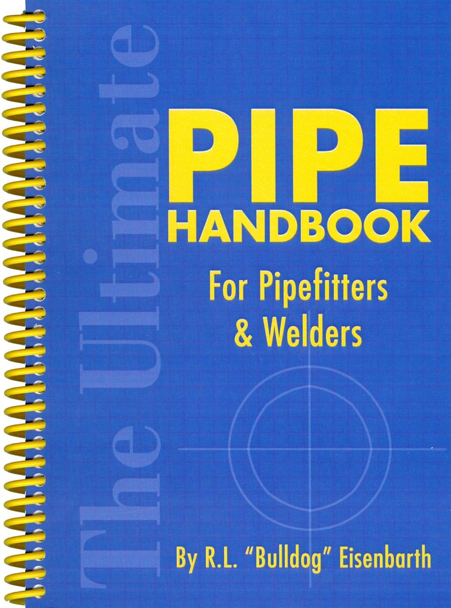 Pipe Handbook For Pipefitters Welders