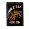 San Francisco Alcatraz rules and regulations playing cards