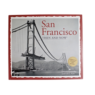 San Francisco Then and Now Hardcover