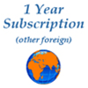 1 Year Subscription / (all other foreign/ air mail)*   $80.00