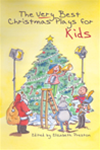 THE VERY BEST CHRISTMAS PLAYS FOR KIDS