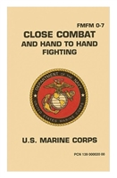 U.S. Marine Corps, Close Combat and Hand To Hand Fighting, FMFM 0-7 USMC