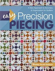 Easy Precision Piecing: A New Approach to Accuracy & Organization Book