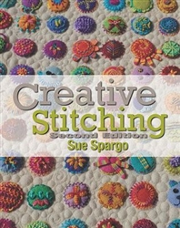 Creative Stitching Book by Sue Spargo - Second Edition